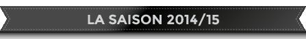 la saison 14-15
